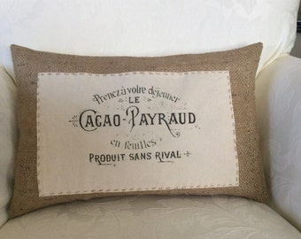 French Ad Print Pillow Cover, French Theme Cottage Decor,French Saying Pillow, Cottage Chic,Chocolate Sack,Printed Canvas,Burlap Pillow Toss