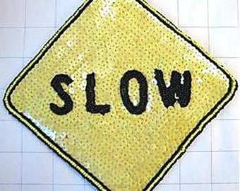 Sequins & Beaded SLOW Street Sign Applique  Reduced Speed Ahead