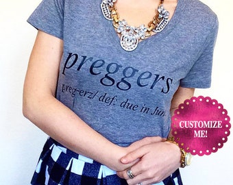 Preggers Definition Shirt. Pregnant Shirt. Pregnancy Announcement Shirt. Preggers Shirt. Graphic Tee. Due date shirt. Due in shirt.