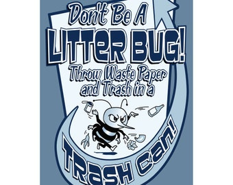Dont Be A Litter Bug Trash Can Wall Decal #45865