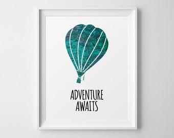 Air Balloon Print, Adventure Awaits, Travel Decor, Travel Quote, Travel Printable Wall Art, Inspirational Quote, Printable Art, Wall Art