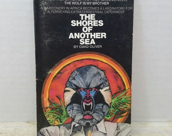 The Shores of Another Sea, 1971, Chad Oliver, vintage sci fi, science fiction