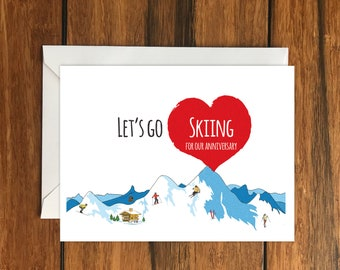 Let's go Skiing for our anniversary Blank greeting card, Holiday Card, Gift Idea A6
