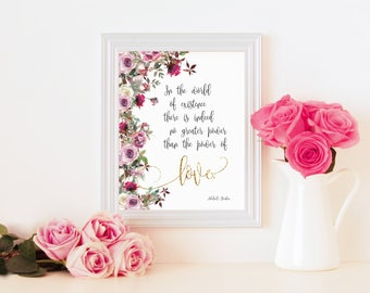 Love quote - Baha'i quote - power of love - 10x8 inch