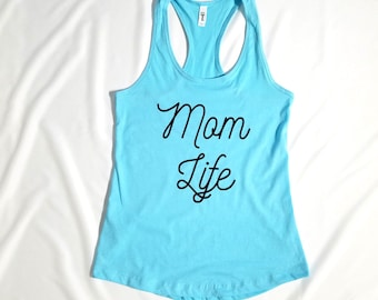 Mom Life Tank - Mom Tank Top - Mother's Day Gift - Mom Shirt - Mom Gift - Women Tank Top - Baby Shower Gift - Funny Mom Shirt - Gift for Mom