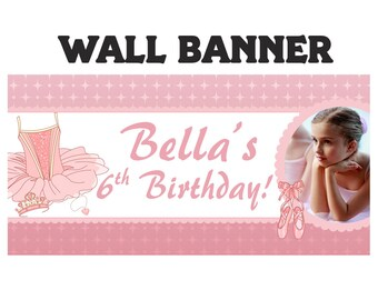 Ballerina Happy Birthday Banner ~ Personalized Ballet Photo Party Banners, Tutu Ballerina Banner, Printed Birthday Banner