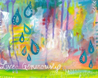 """Painting Fine Art Paper Print: """"Live Generously"""""""