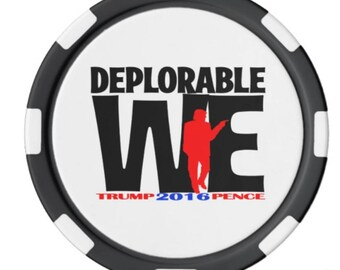 Deplorable We Poker Chips - We Beat The House!