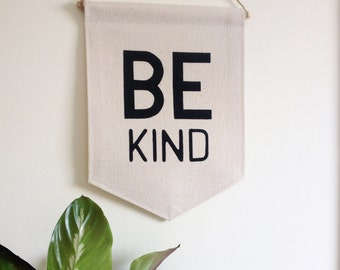 Quote wall banner 'Be Kind'. Perfect reminder for children. Affirmation banner, Kids room, kids decor