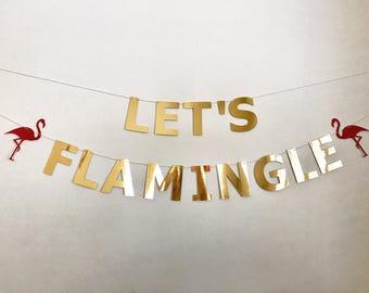 Let's Flamingle Banner, Let's Flamingo Banner, Flamingo Party Decor, Flamingo Banner, Let's Flamingle bunting, Flamingo Party Bunting,