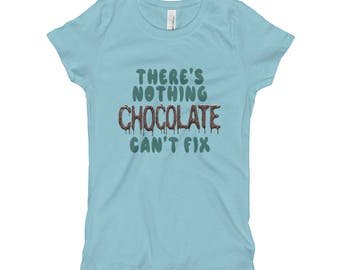 Nothing Chocolate Can't Fix Girl's T-Shirt