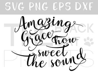 Amazing grace svg Religious song svg cut file Calligraphy svg file for cut Vector svg design Cricut svg cutting file Sayings svg