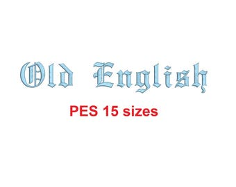 Old English embroidery font PES format 15 Sizes instant download