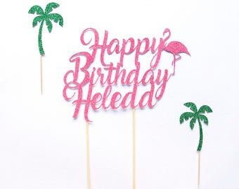 Happy Birthday Flamingo Cake Topper | Custom Name & Age - Summer Decorations. Flamingo Pink Glitter. First Birthday Party Decor. Boy or Girl