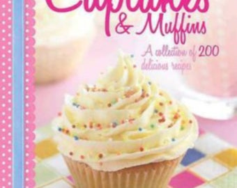 A lovely new quality Cupcakes & Muffins hardcover book complete with dust jacket has 200 delicious recipes makes a lovely gift.