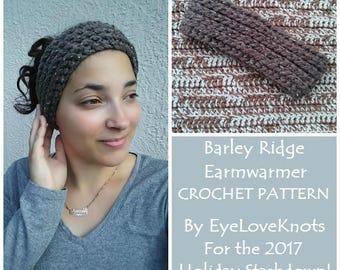 CROCHET PATTERN - Barley Ridge Earwarmer, Super Bulky Earwarmer Crochet Pattern, Knit Look Crochet Pattern, Permission to Sell Items
