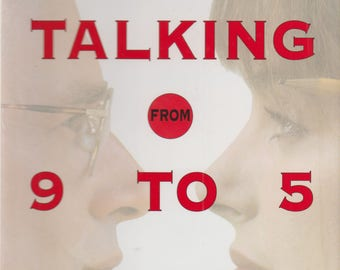 Talking from 9 to 5 (Hardcover, Communications, Business, Women's Studies) 1994 First Edition