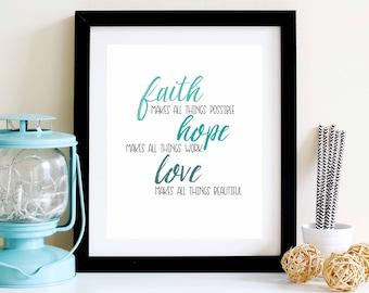 Faith Hope Love Typography Wall Print - Watercolour Print - Christian Prints - Quote Print - 8x10 Wall Decor - Home Decor