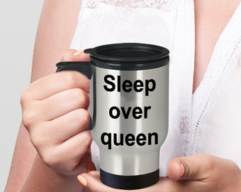 Mother's Day - Gift for Mom - Sleep over queen Mug