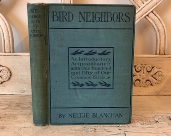 Bird Neighbors, by Neltje Blanchan - 1904 - Beautiful Plates and Illustrations