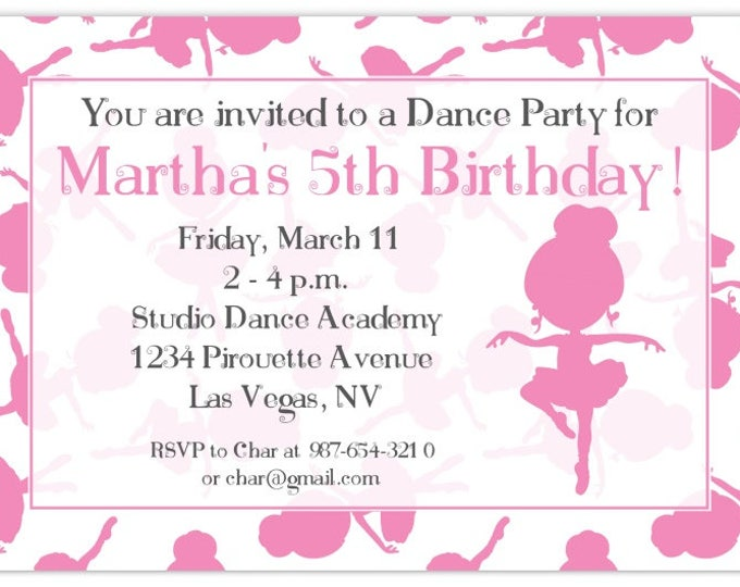 Ballerina Party Birthday Invitation, Dance Birthday Invitation, Ballet Birthday Invite, Digital Design - CUSTOM for You, 4x6 or 5x7 size
