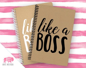 Spiral Notebook | Spiral Journal Planner | Journal | 100% Recycled | Like a Boss | BB050