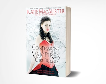 Personalized signed copy of (original cover) Confessions of a Vampire's Girlfriend trade paperback