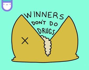 Winners Don't Do Drugs - Sticker