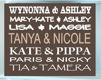 Personalized wooden sign with vinyl Famous Sisters and you & your sisters names...subway art