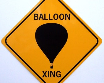BALLOON XING   12X12  Aluminum W/Vinyl Graphics Sign