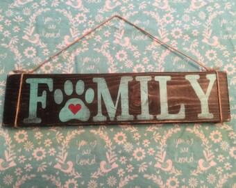 "Family ""pet"" sign"