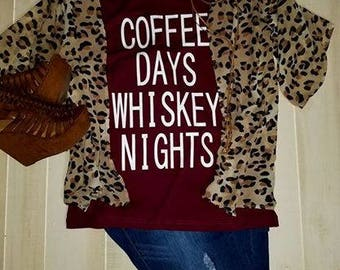 Coffee Days Whiskey Nights T Shirt