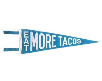 Felt Pennant - Eat More Tacos  - Blue