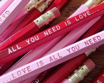 Love is All You Need... Pencil 6 Pack - Romantic and Fun Valentine Gift