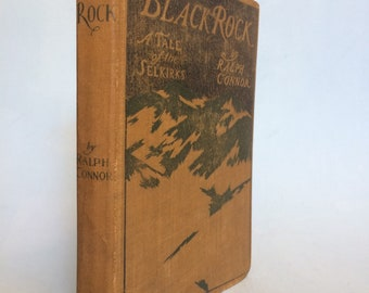 Black Rock by Ralph Connor  1901 Vintage Western Book