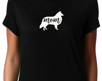 Sheltie Mom Shirt, Sheltie Shirt for Women, Sheltie Mom, Sheltie Tshirt, Sheltie T shirt, Sheltie Mama, Shetland Sheepdog Lover