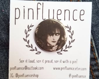 "1.25"" Siouxsie Sioux Pin Badge - Siouxsie and the Banshees Pinback Button - Siouxsie Sioux Pins Badges - Siouxsie Sioux Pinback Buttons"