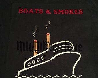 Boats and smokes tee