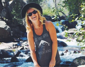 Good Things Happen On Mountains Racerback Tank