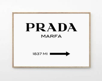 Prada Marfa Print - Gossip Girl Print - Prada Marfa Poster - Fashion Home Decor