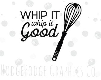Whip it good SVG