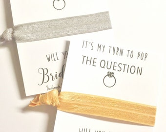 Will you be my Bridesmaid Gift - Bridesmaid Proposal Card - Hair Tie Favor - Pop The Question - Asking Bridesmaid - Maid of Honor Proposal