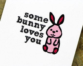 Funny Mothers Day Card Some Bunny Loves You