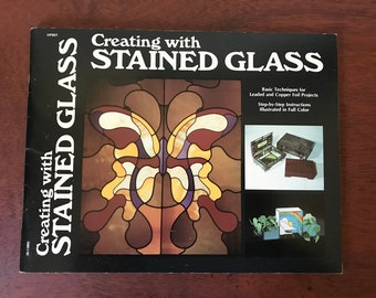 Creating With Stained Glass Book