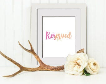 INSTANT DOWNLOAD Wedding Reserved Sign, Wedding Sign, Wedding Guestbook Sign, Floral Bridal Shower Mimosa Bar Sign, Bridal Party Sign
