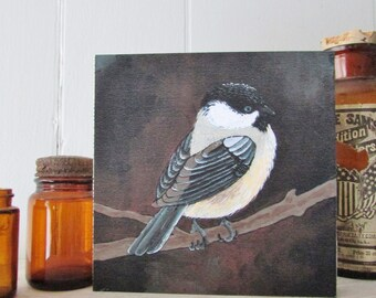 Chickadee Art Print on Wood - Original Giclee Print - Original Bird Art - Woodland - Wall Decor - Wall Art - Art for Small Space