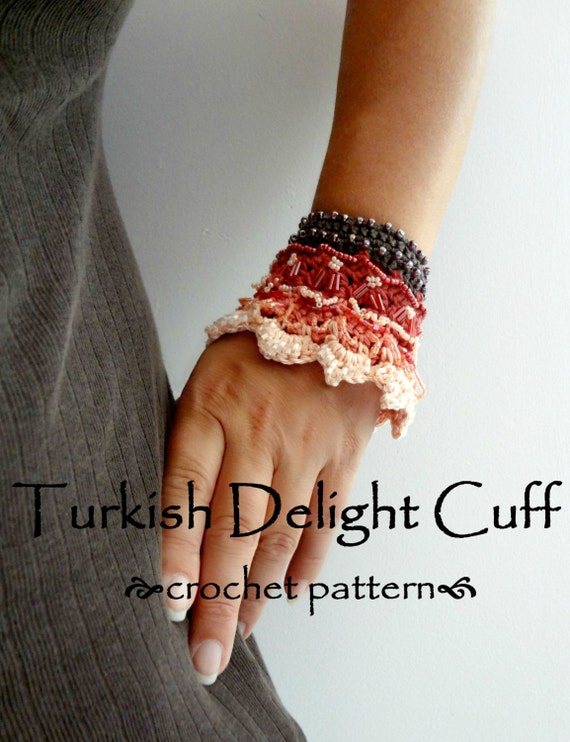 Crochet Pattern Turkish Delight Cuff Pdf Crochet Pattern