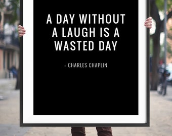 "Printable Art Quote ""A day without a laugh is a wasted day"" Inspirational Wall Art Motivational Quote Printable Typography Digital Download"