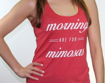 gym tank top. workout tank top. fitness tank top. mornings are for mimosas tank top. workout clothes. brunch shirt. brunch because mimosas.