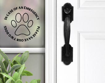 """5""""x5"""" In Case of an Emergency: Please Save Our Animals/Dogs/Cats/Pets/Birds - 2 decals included"""